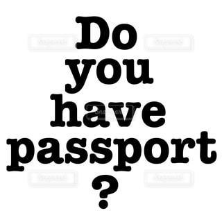 パスポートはお持ちですか?の写真・画像素材[1589656]